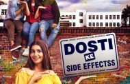 Hindi film Dosti ke side effectss is releasing on 8th February all over