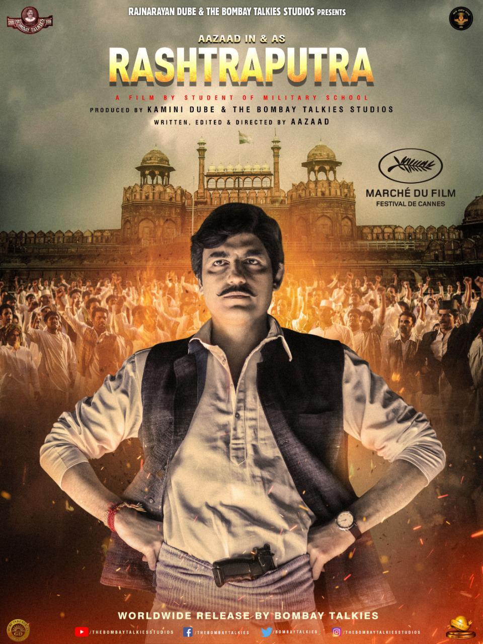 कान फिल्म फेस्टीवल में शामिल हुयी आजाद की फिल्म राष्ट्रपुत्र' २८ भाषाओं में प्रदर्शन की तैयारी