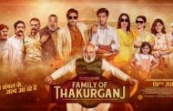 'Family of Thakurganj'- A Family film with a Message